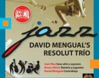 Concierto de David Mengual's Resolut Trio