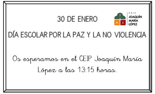 El CEIP Joaquín María López celebrará el Día Escolar de la Paz y la No violencia