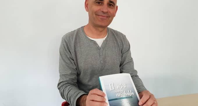 Francisco Rodenas presenta su segunda novela «El mar cuando nos habla»