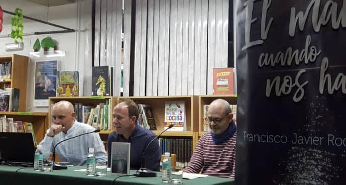 La nueva novela de Francisco Rodenas «El mar cuando nos habla», una reflexión sobre la vida