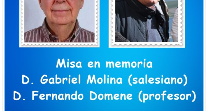 Eucaristía in memoria D.Gabriel Molina (salesinano) D.Fernando Domene (profesor)