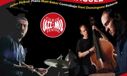 Solace Trio – John Pickup, Matt Baker & Dani Domínguez – en el Club de Jazz de las Mil Pesetas