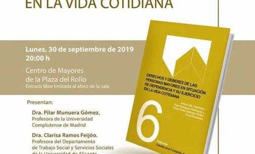 """Presentación del libro """"Derechos y deberes de las personas mayores en situación de dependencia"""""""