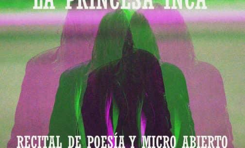 «A micro abierto» de poesía con Princesa Inca