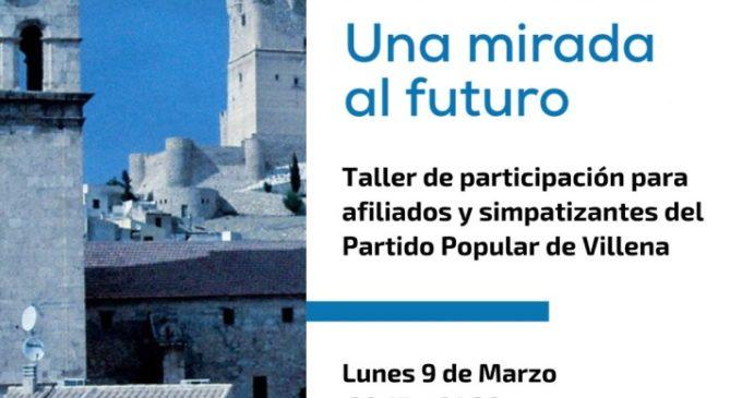El PP realiza hoy el taller participativo 'Villena, una mirada al futuro'