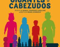Vuelve la Zarzuela al Teatro Chapí con «Gigantes y Cabezudos»